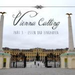 Vienna calling  ~ Essen und Einkaufen