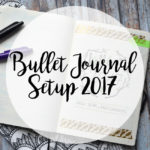 Mein Bullet Journal Setup 2017 [VLOG]