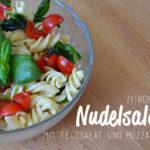 Zitroniger Nudelsalat mit Feldsalat & Mozzarella
