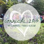 Kassel calling ~ Connichi 2015
