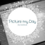 Picture my Day ~ #pmdd16
