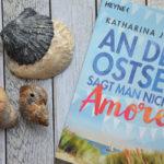 Buchreview ~ An der Ostsee sagt man nicht Amore