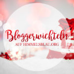 Himmelsblau Bloggerwichteln!