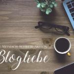 Blogliebe: Sechs Fragen zu Zielen und Routine