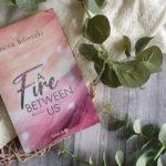 Between us #1: A Fire between us