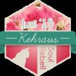 Kehraus Juni 2015 ~ Die Ziele