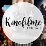 Kinofilme für 2017