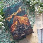 The Blood of Stars #1: Ein Kleid aus Seide und Sternen