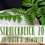 Leserückblick 2017 ~ 10 Fragen & Antworten
