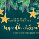 Sechs tolle Geschenkideen für Jugendbuchleser