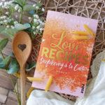 Love Recipes #1: Verführung à la Carte