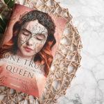 One True Queen #2: Aus Schatten geschmiedet