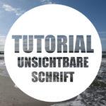 [Blogging Tips] Unsichtbare Schrift mit Photoshop