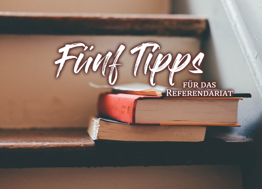 Tipps Referendariat