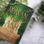 Rowan & Ash – Ein Labyrinth aus Schatten und Magie