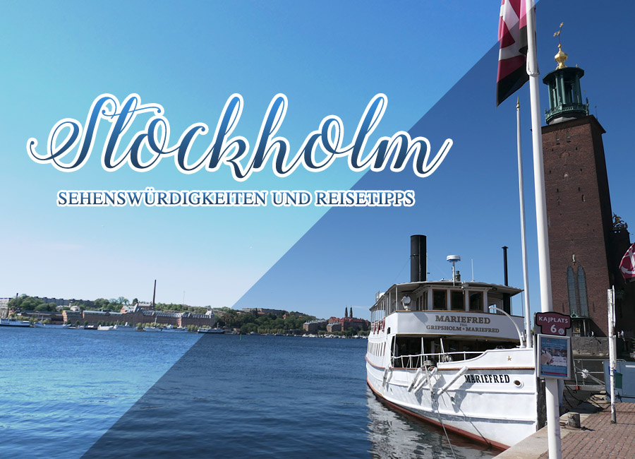 Reisetipps Stockholm