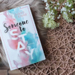 Someone #3: Someone to Stay