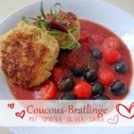Coucous-Bratlinge mit Tomaten-Oliven-Sauce