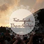 Festivalguide ~ Basics & Informationen