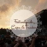 Festivalguide ~ Essen & Trinken