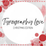 Typography Love ~ volume #16