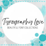 Typography Love ~ volume #19