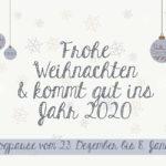 Frohe Weihnachten & kommt gut ins Jahr 2020!